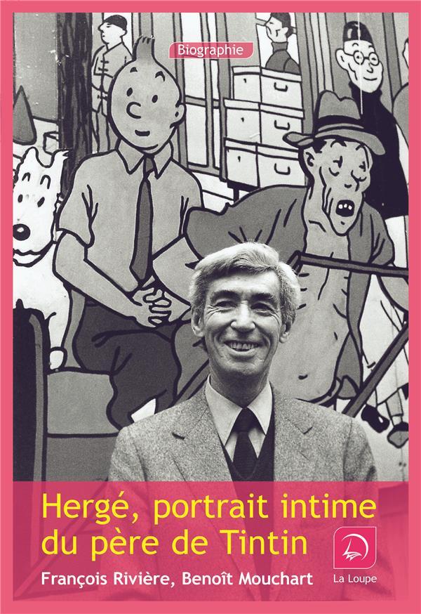 Hergé, portrait intime du père de Tintin