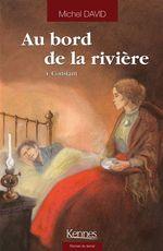 Vente Livre Numérique : Au bord de la Rivière T04  - Michel David