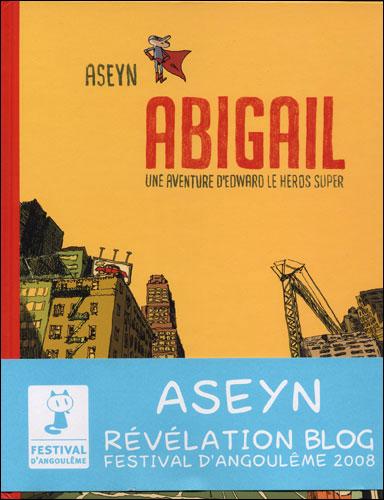 Abigail t.1 ; une aventure d'Edward le héros super