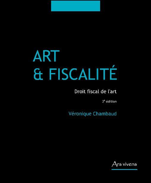 Art et fiscalité ; droit fiscal de l'art (édition 2010)