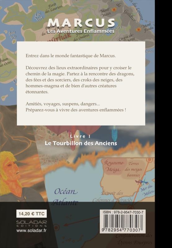 Marcus, les aventures enflammées t.1 ; le tourbillon des anciens