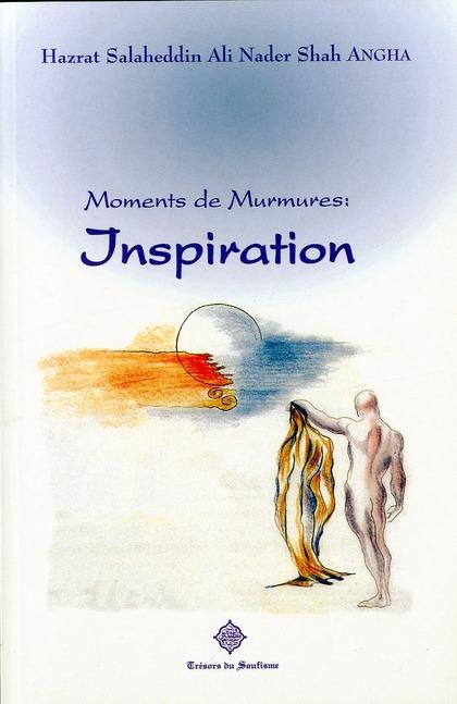 Moments de murmures : inspiration