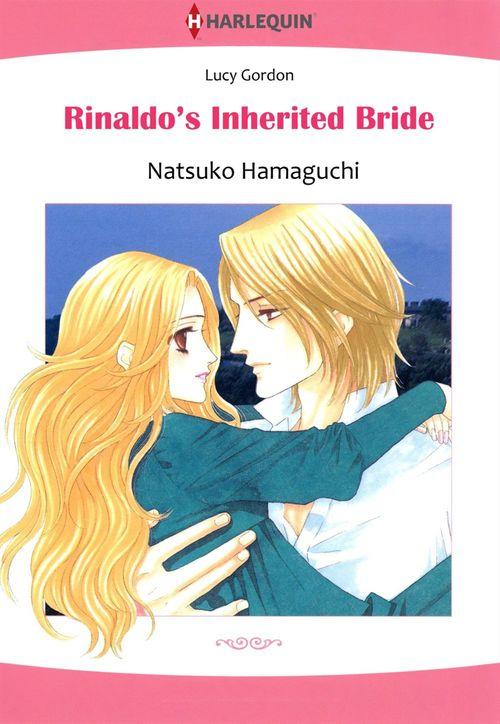 Harlequin Comics: Rinaldo's Inherited Bride