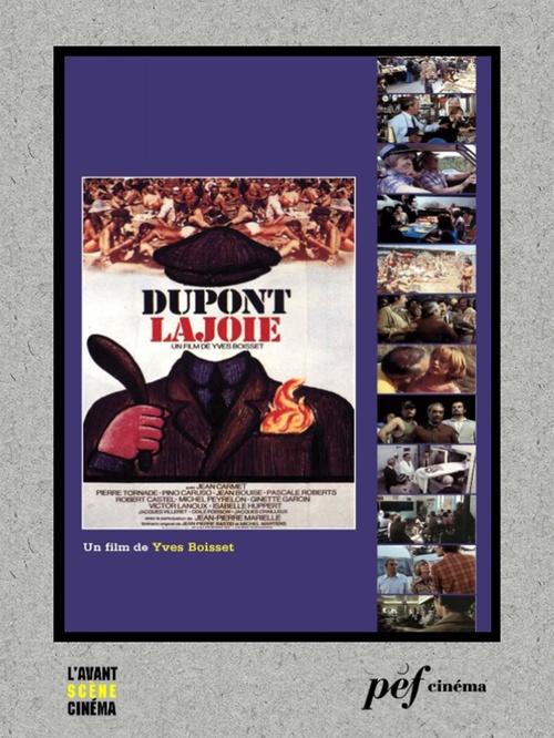 Dupont Lajoie - Scénario du film