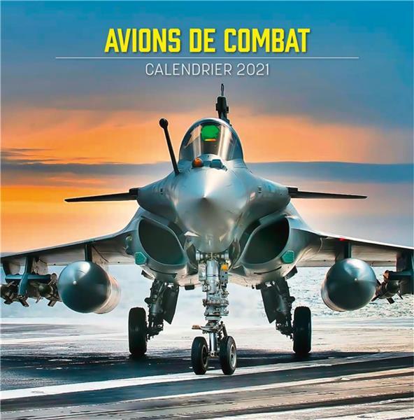 Avions de combat ; calendrier (édition 2021)