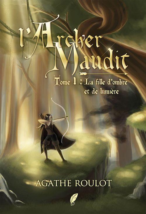 L'archer maudit tome 1