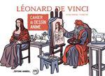 Cahier de dessin animé ; Léonard de Vinci