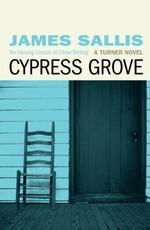 Vente Livre Numérique : Cypress Grove  - James Sallis