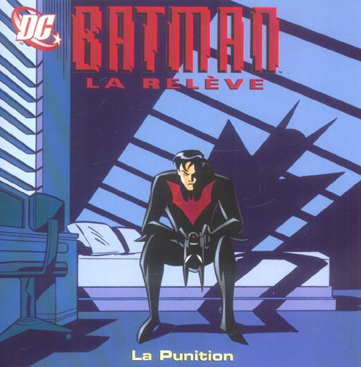 Batman ; la relève ; la punition