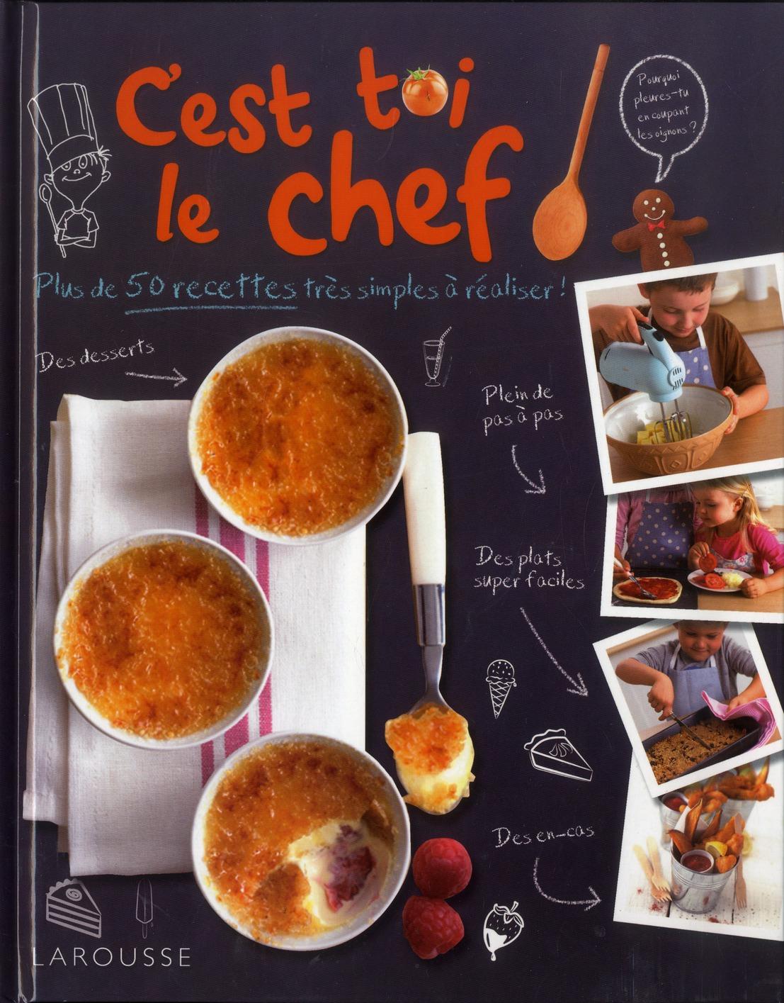 C'Est Toi Le Chef !