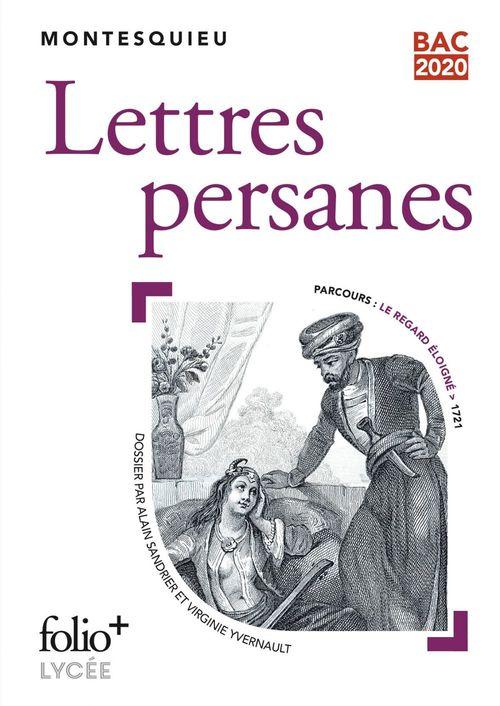 Lettres persanes (Bac 2020) - Édition enrichie avec dossier pédagogique « Le regard éloigné »