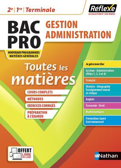 Mémos réflexes T.12 ; toutes les matières : bac pro gestion administration (édition 2021)