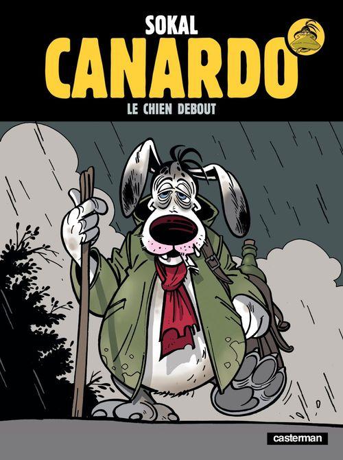Canardo ; canardo t.1 ; le chien debout