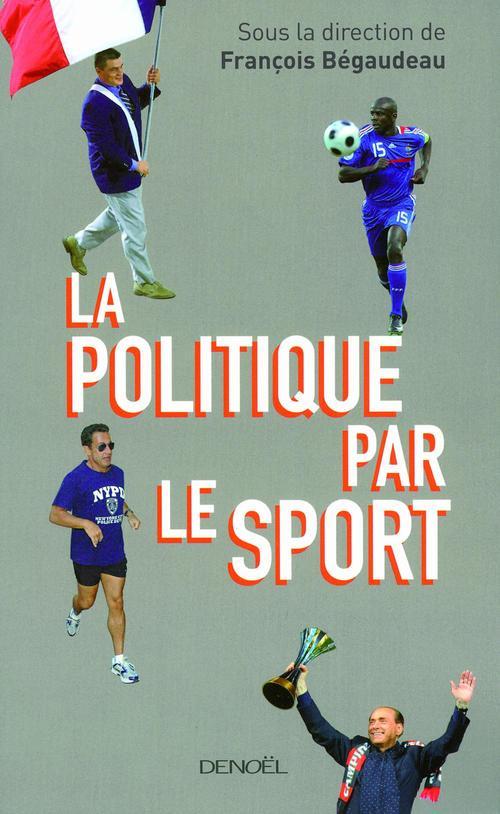 La politique par le sport