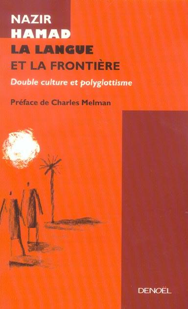 La langue et la frontiere - la double appartenance et le polyglottisme