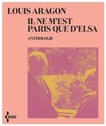 Vente EBooks : Il ne m'est Paris que d'Elsa - NE 2021  - Louis Aragon