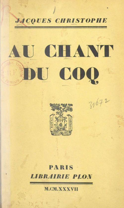 Au chant du coq  - Jacques Christophe