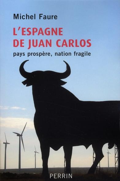 L'Espagne de Juan Carlos