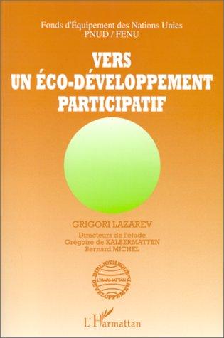 Vers un éco-développement participatif