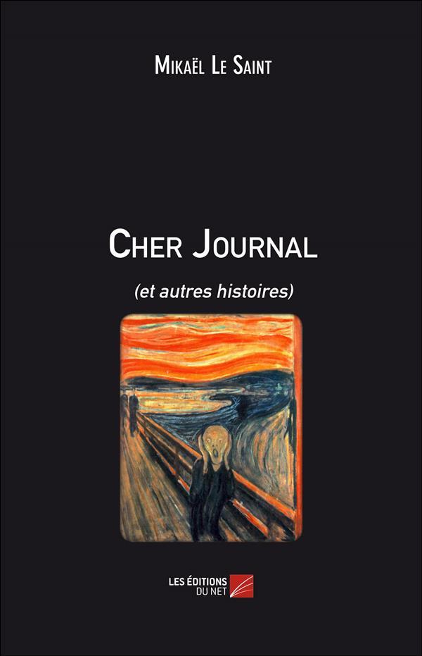 Cher journal (et autres histoires)