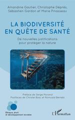 La biodiversité en quête de santé  - Amandine Gautier - Sébastien Gardon - Marie Pinasseau - Christophe Déprés