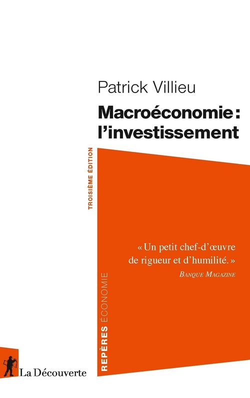 Macroéconomie : l'investissement (3e édition)