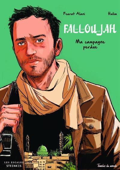 Falloujah ; ma campagne perdue