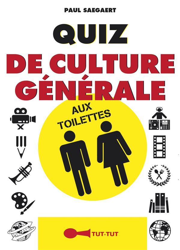 Quiz De Culture Generale Aux Toilettes