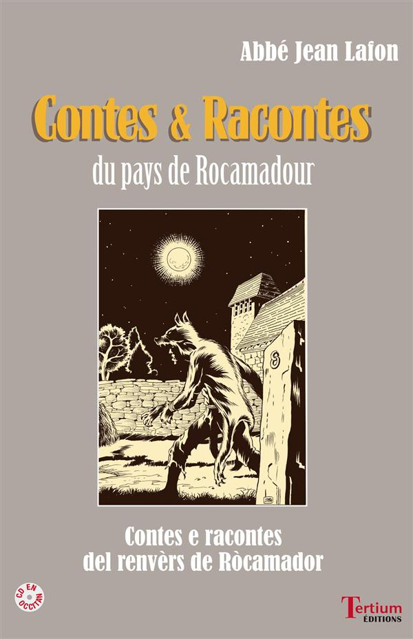 Contes et racontes du pays de Rocamadour