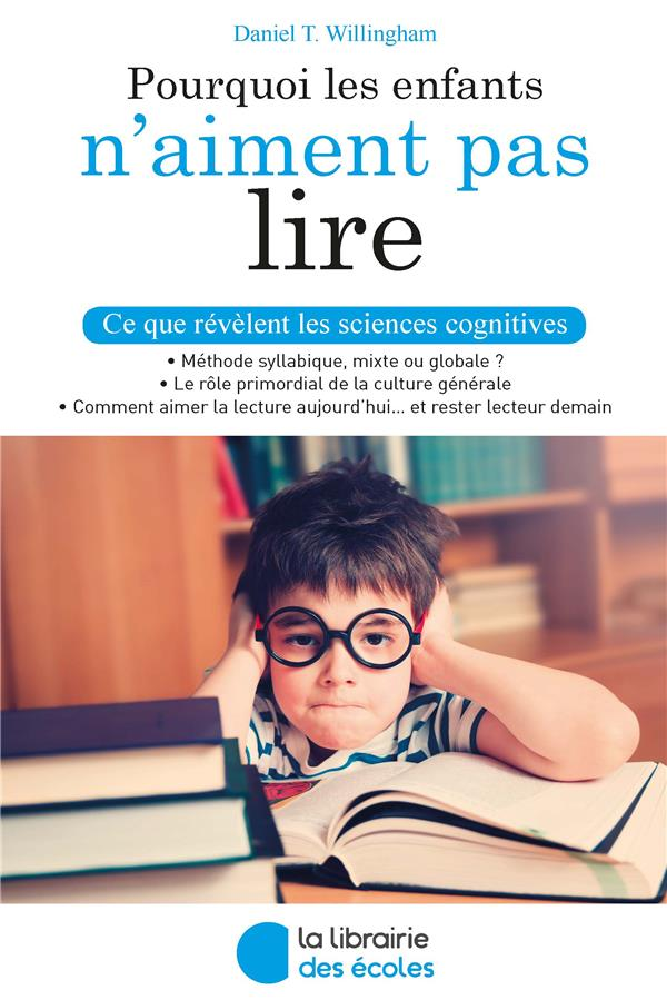 Pourquoi les enfants n'aiment pas lire ; ce que révèlent les sciences cognitives
