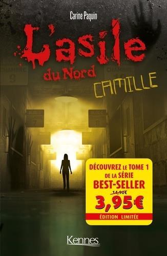 l'asile du Nord t.1 ; Camille