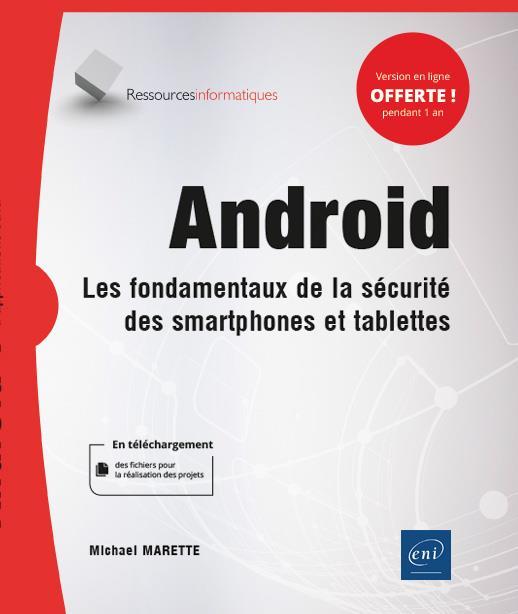 Android ; les fondamentaux de la sécurité des smartphones et tablettes