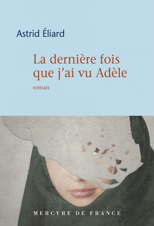 La dernière fois que j´ai vu Adèle