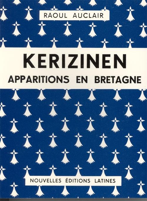Kerizinen ; apparitions en Bretagne