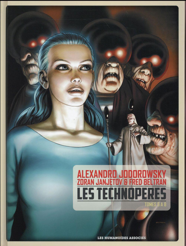 Les Technopères ; INTEGRALE T.5 A T.8