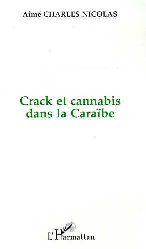 Crack et cannabis dans la Caraïbe