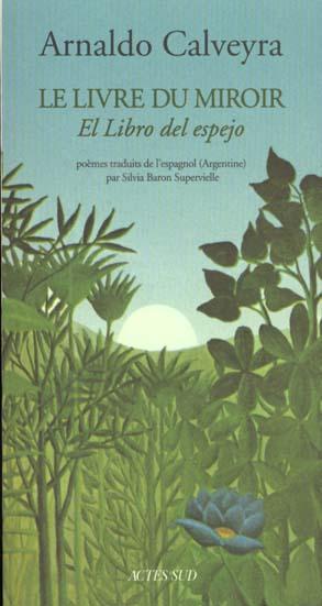 Le Livre Du Miroir (Edition Bilingue)