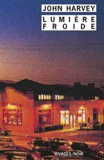 Vente Livre Numérique : Lumière froide  - John Harvey