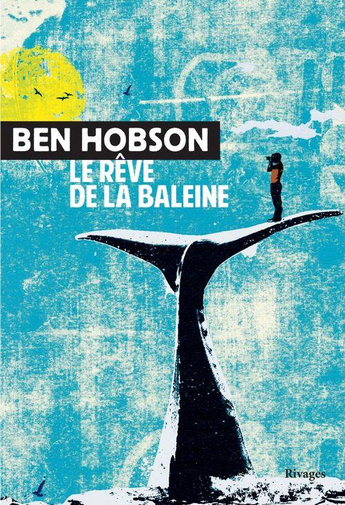 Le rêve de la baleine  - Ben Hobson