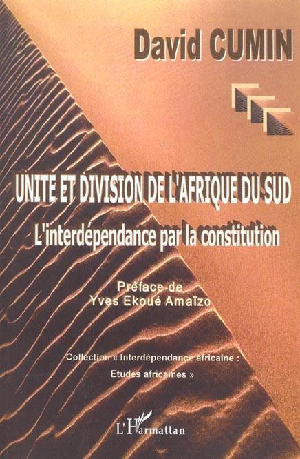Unite et division de l'afrique du sud - l'interdependance par la constitution