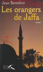 Les orangers de Jaffa  - Jean Bertolino
