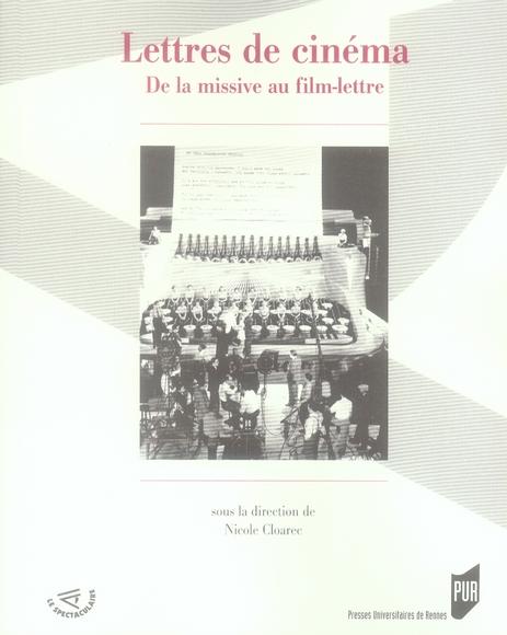 Lettres de cinéma ; de la missive au film lettré