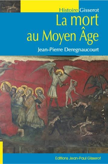 La mort au Moyen Âge (2e édition)