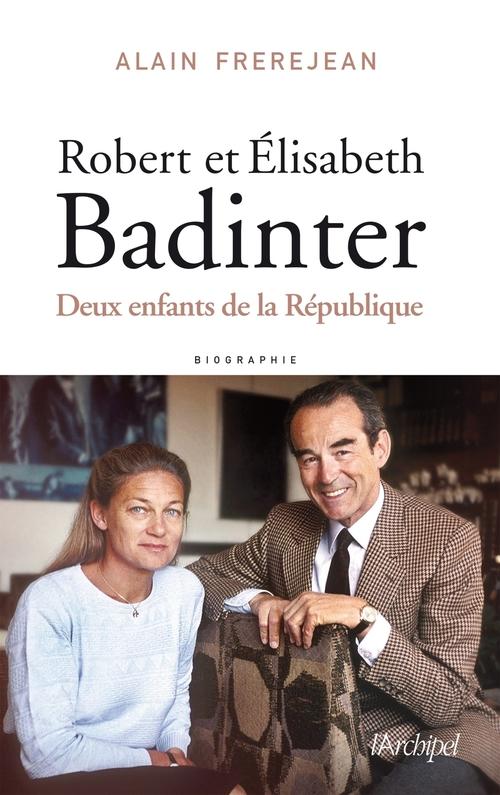 Robert et Elisabeth Badinter ; ou le refus de l'injustice