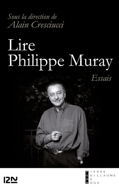 Lire Philippe Muray