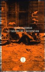 Couverture de Le théâtre de l'occupation