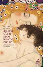 Vente EBooks : Journal d'une sage-femme nature : accueillir la vie autrement  - Hélène Goninet