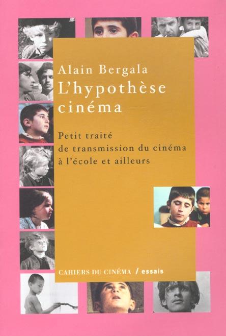 L'hypothese cinema ; les films rentrent a l'ecole
