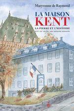 Vente Livre Numérique : Maison Kent (La)  - Maryvonne De Raymond