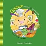 Vente EBooks : Galette devient chef cuisinier !  - Lina Rousseau
